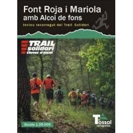 Font Roja i Mariola amb Alcoi de Fons El Tossal