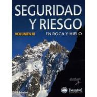 Seguridad y riesgo en roca y hielo (vol. III) Desnivel