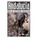 Andalucía: Guía de Escalada Deportiva Desnivel